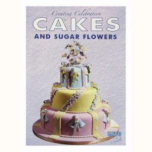 PME Creating Celebration, Cakes and Sugarflowers