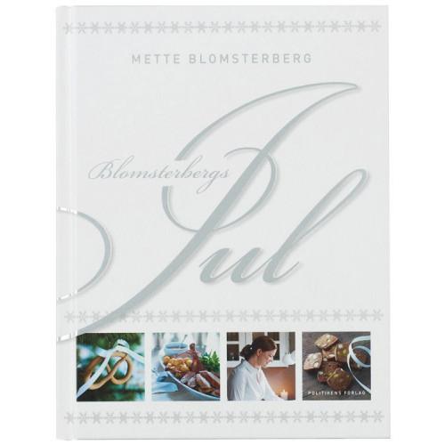 Blomsterbergs jul, en kokbok av Mette Blomsterberg