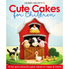 Debbie Brown's Cute Cakes for Children